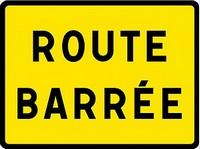Route barrée Chemin de Calais